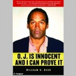 """""""O.J. Is Innocent and I Can Prove It"""" Boasts the Title of a New Book Which Claims to Identify the True Killer"""