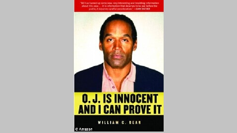 """O.J. Is Innocent and I Can Prove It"" Boasts the Title of a New Book Which Claims to Identify the True Killer"