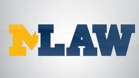 University of Michigan Law School Staying the Course with Admissions