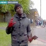 Vicious Butchering on London Street Believed to be a Terrorist Attack
