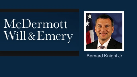 McDermott Will & Emery Welcome New Partner Bernard Knight Jr.