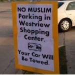 """No Muslim Parking"" Read Signs Near a Shopping Center by a Mosque"