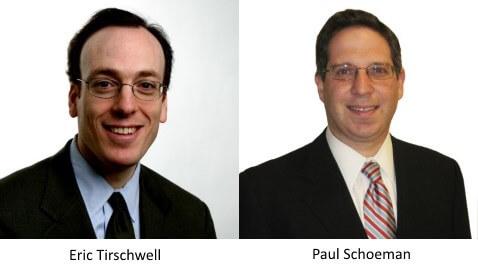 Eric Tirschwell and Paul Schoeman