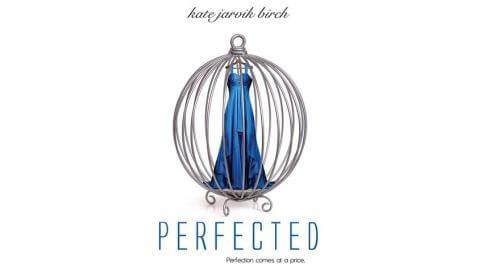 Perfected-by-Kate-Jarvik-Birch