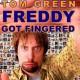Freddy Got Fingered