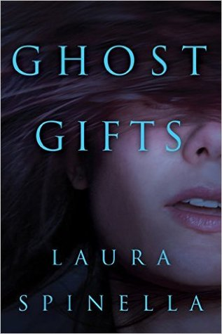 Book Review: Ghost Gifts by Laura Spinella