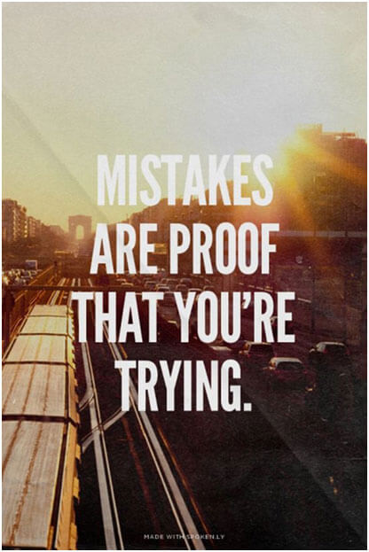 mistakes-are-proof-that-youre-trying-3