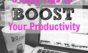 5-easy-tips-to-boost-your-productivity