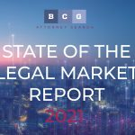 Predictions for the 2021 Legal Market: Insights from the BCG Attorney Search Market Report