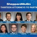 Sheppard Mullin Promotes 13 Attorneys to Partnership